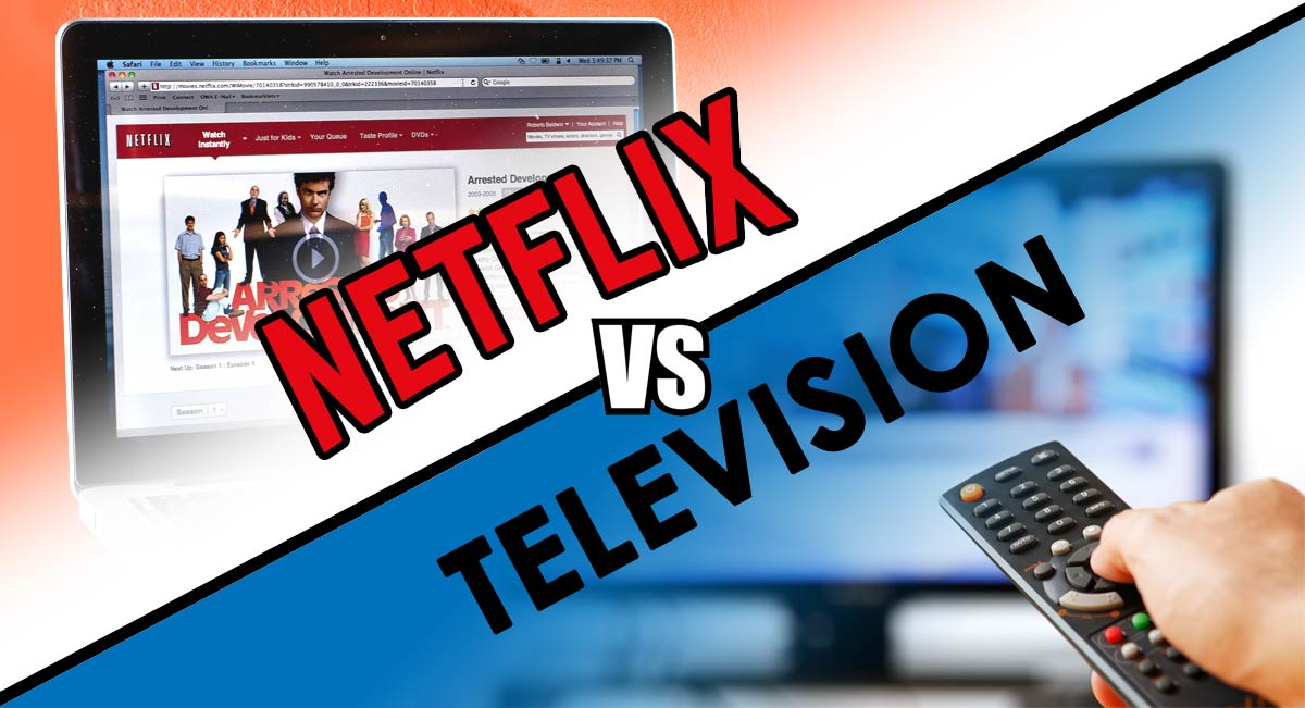 Netflix vs Television