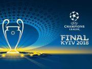 Лига чемпионов УЕФА 2018 / ULC Final Kiev 2018