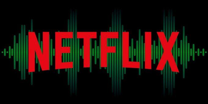 Netflix high quality audio
