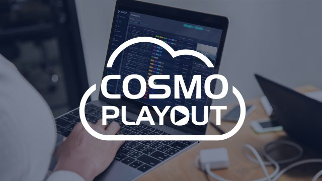 COSMO | Playout